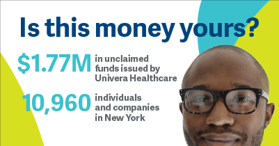 $2.1M unclaimed funds issued by Univera Healthcare. Is this money yours?